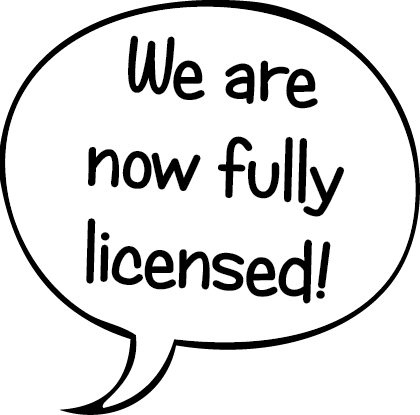 We are now fully licensed!